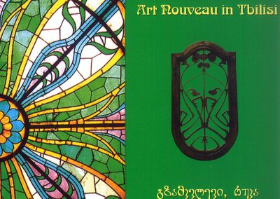 2008 – Art Nouveau in Tbilisi – Guide Book, Map and Routes