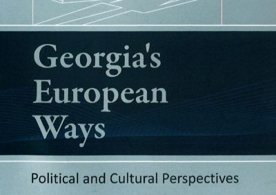 2015 – Georgia's European Ways – Political and Cultural Perspectives