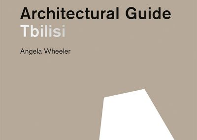 """2019 – Art Nouveau: """"New Art"""" of Old Tbilisi. Tbilisi: Architectural Guide"""